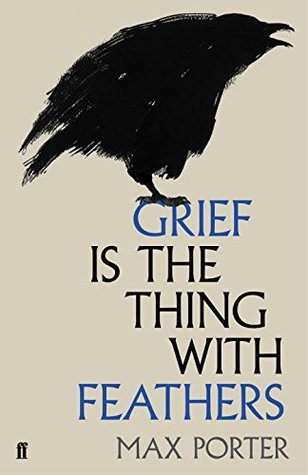 grief-is-the-thing-with-feathers-max-porter