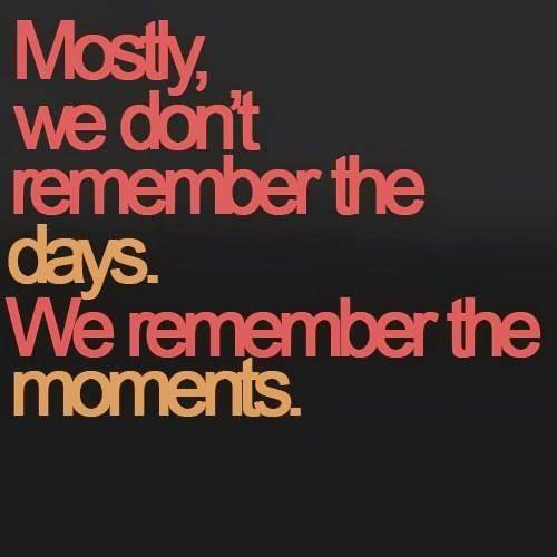 Mostly we don't remember