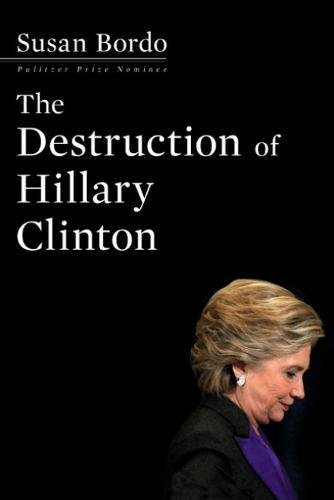 The-Destruction_of_Hillary_Clinton