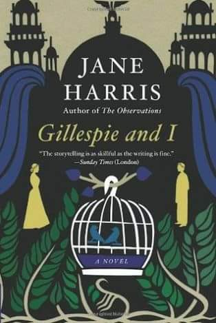 Gillespie_and_I_Jane_Harris